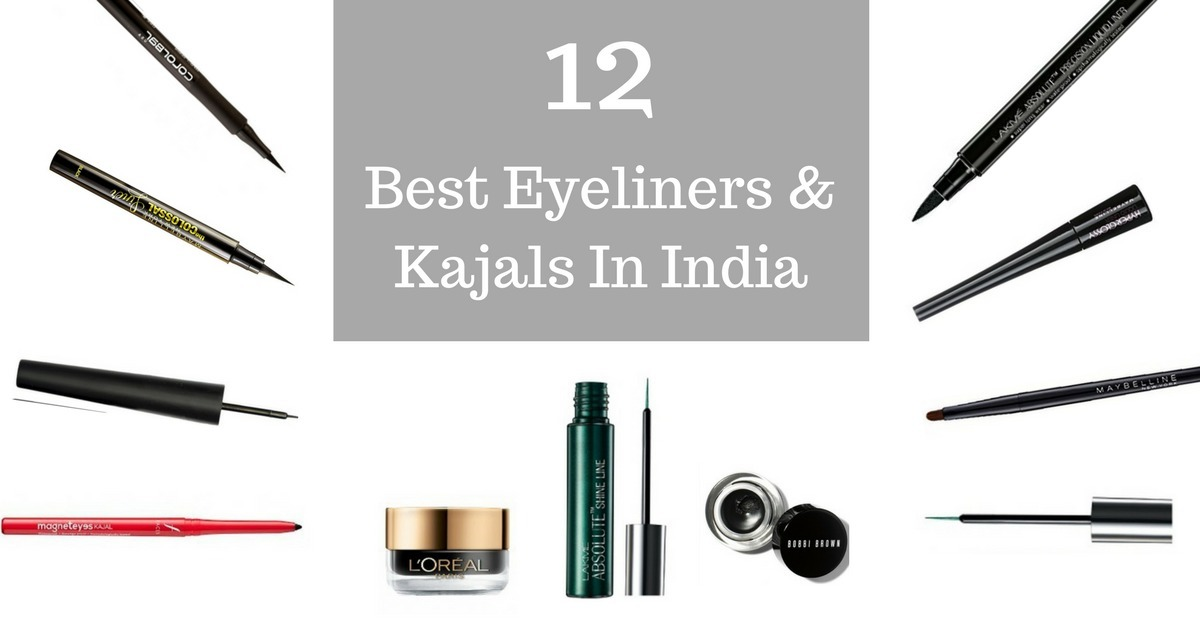 12 Best Eyeliners And Kajals In India Fabbon