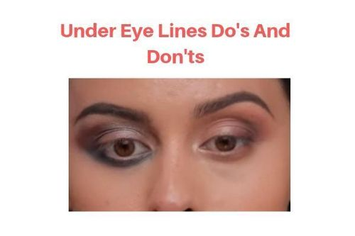 Under-eye-lines-do's-and-don'ts