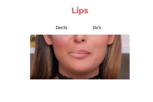 Lips Do's And Don'ts