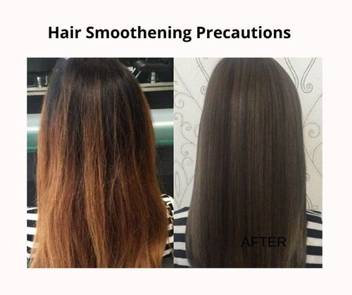 hair smoothening precautions